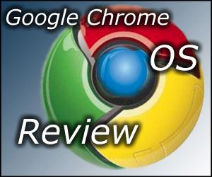 Google Chrome OS Beta Review